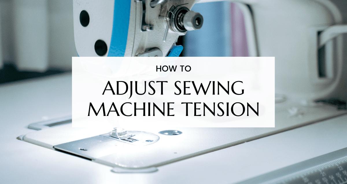 Adjust sewing machine tension (1)