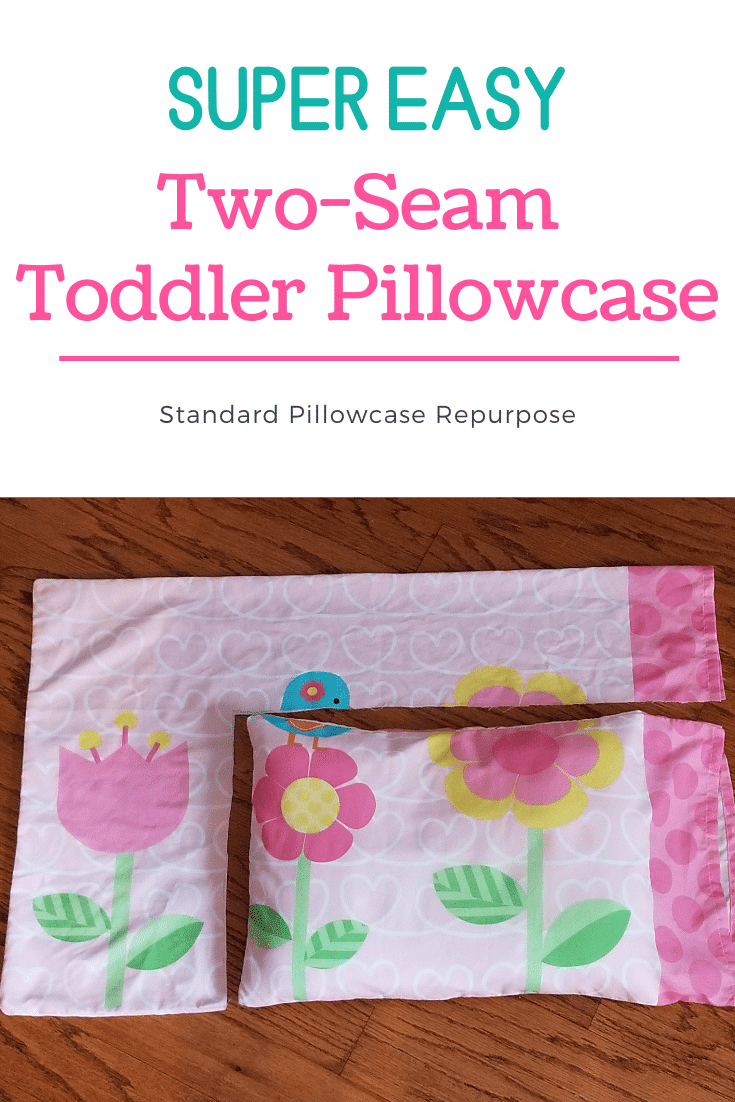How to Sew a Toddler Pillowcase