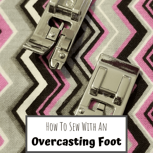 How to Use an Overcasting Foot
