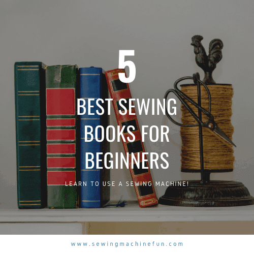 Best Sewing Books for Beginners Learning to Sew