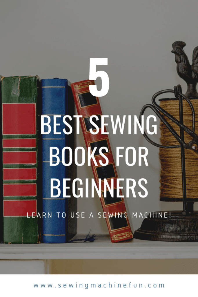Best Sewing Book for Beginners