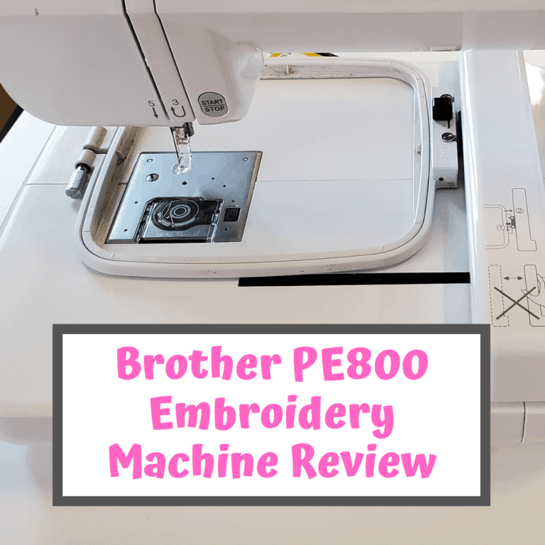 Brother PE800 Review – Embroidery Machine Comparisons, Pros & Cons