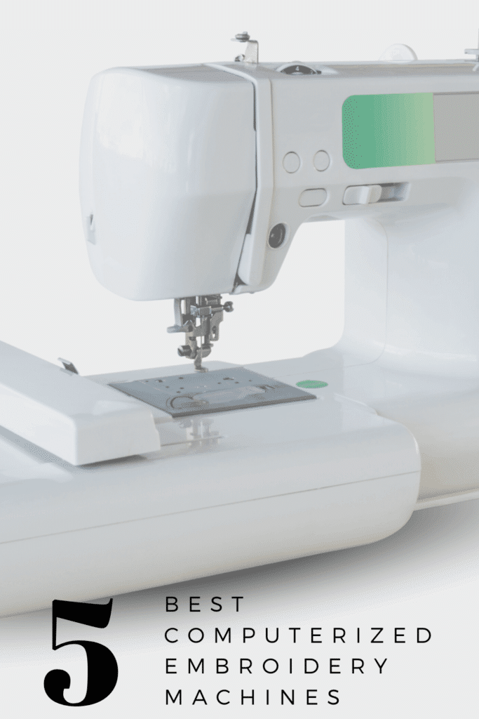 Best Computerized Embroidery Machines