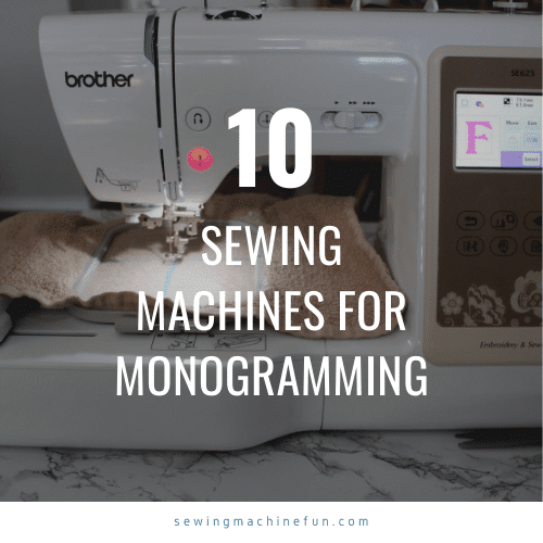 Best Sewing Machine for Monogramming – Top 8 Reviews for 2021