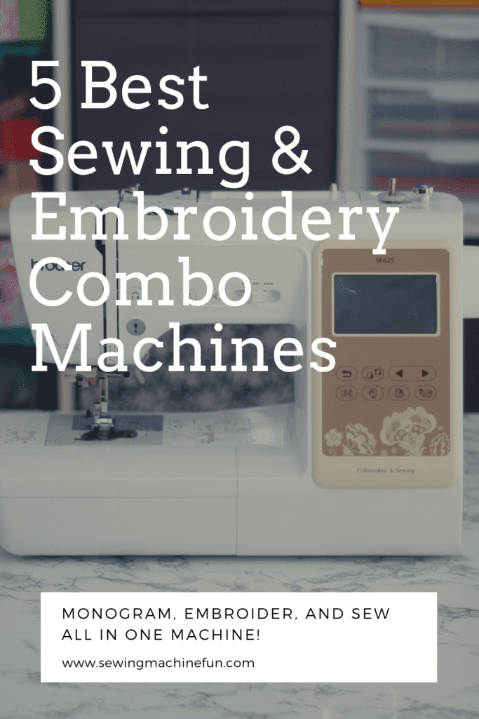Best Sewing and Embroidery Combo Machine