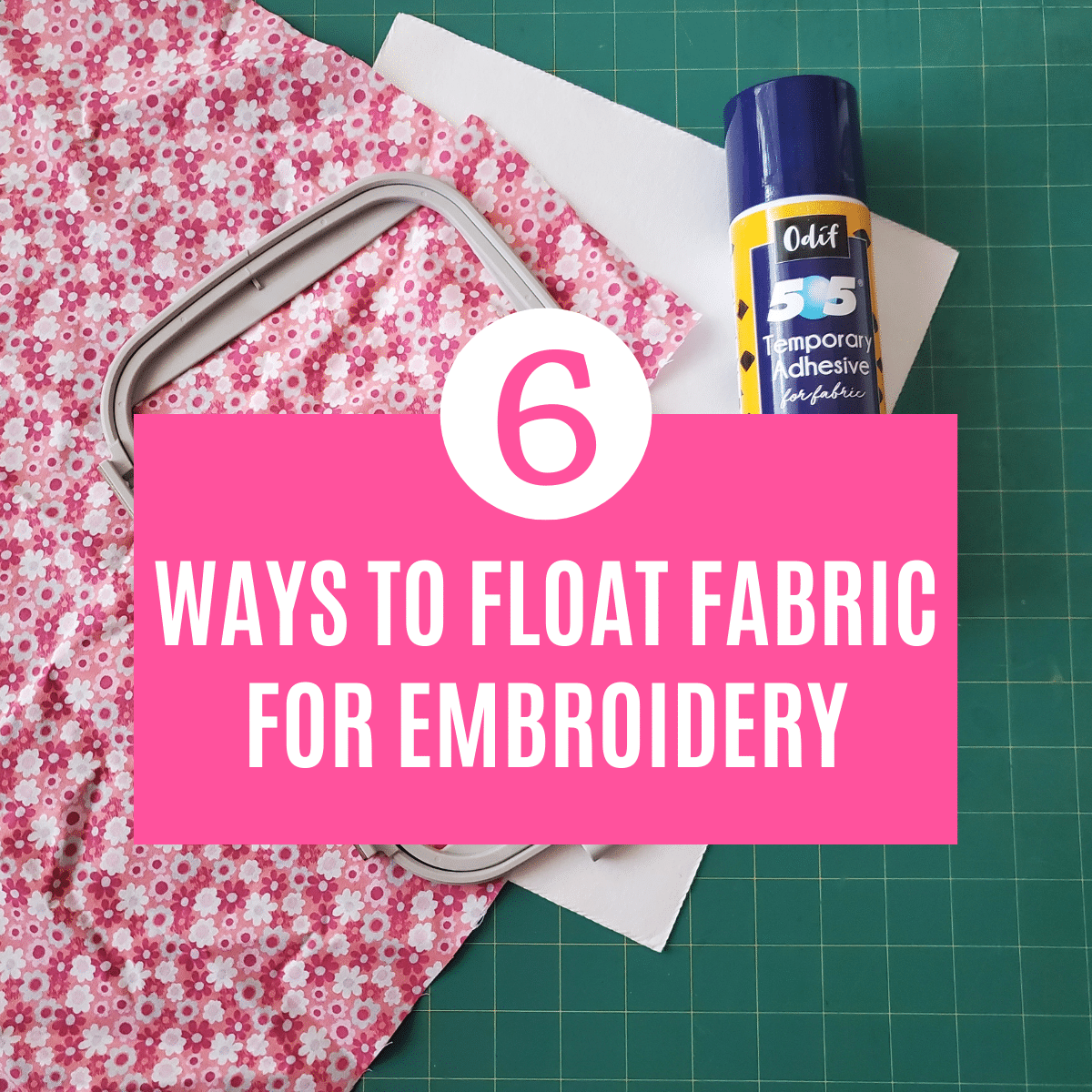 Floating Fabric for Machine Embroidery – Tips & Tutorial
