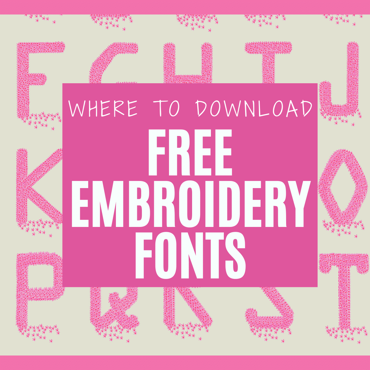 25+ Free Embroidery Machine Fonts to Download Now