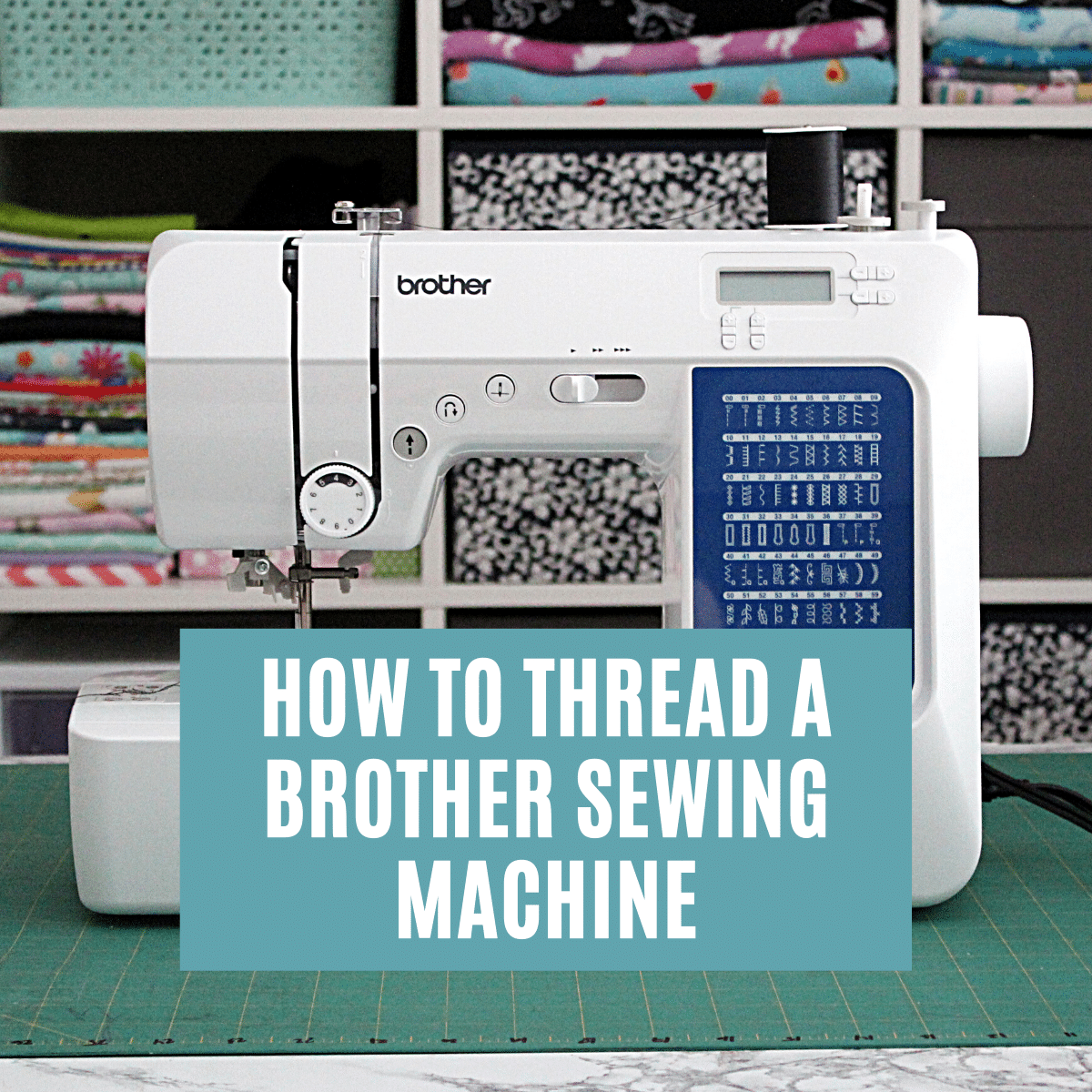 How to Thread a Brother Sewing Machine (Step-by-Step)