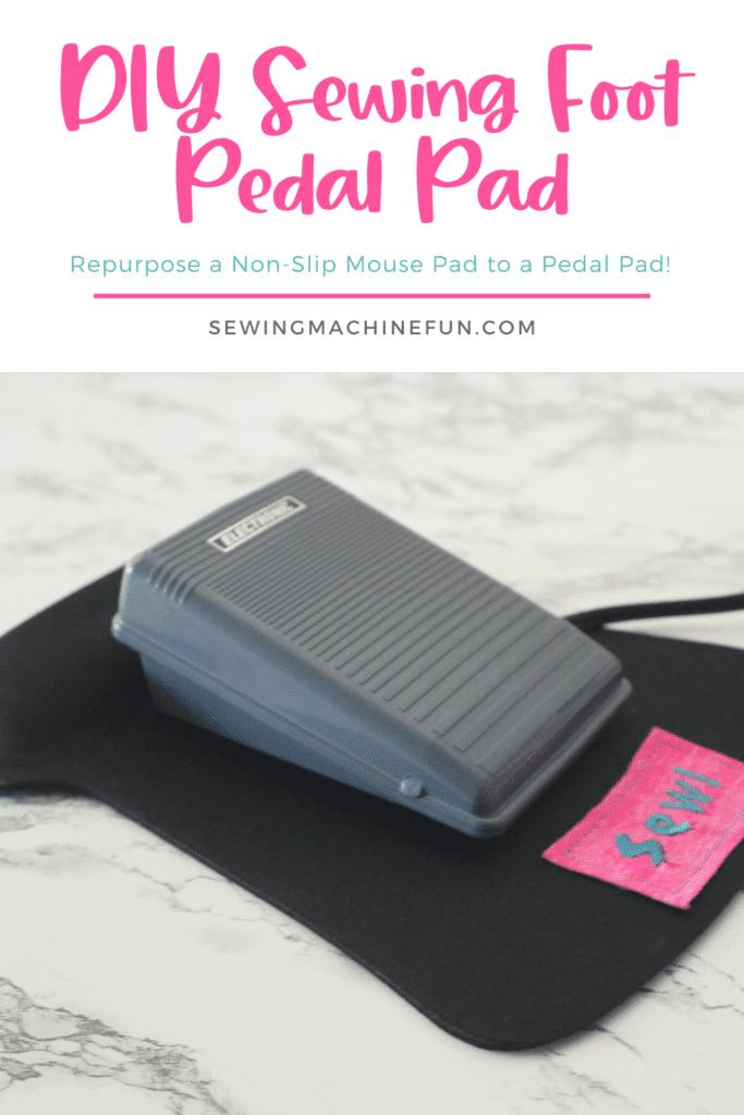 DIY Sewing Foot Pedal Pad