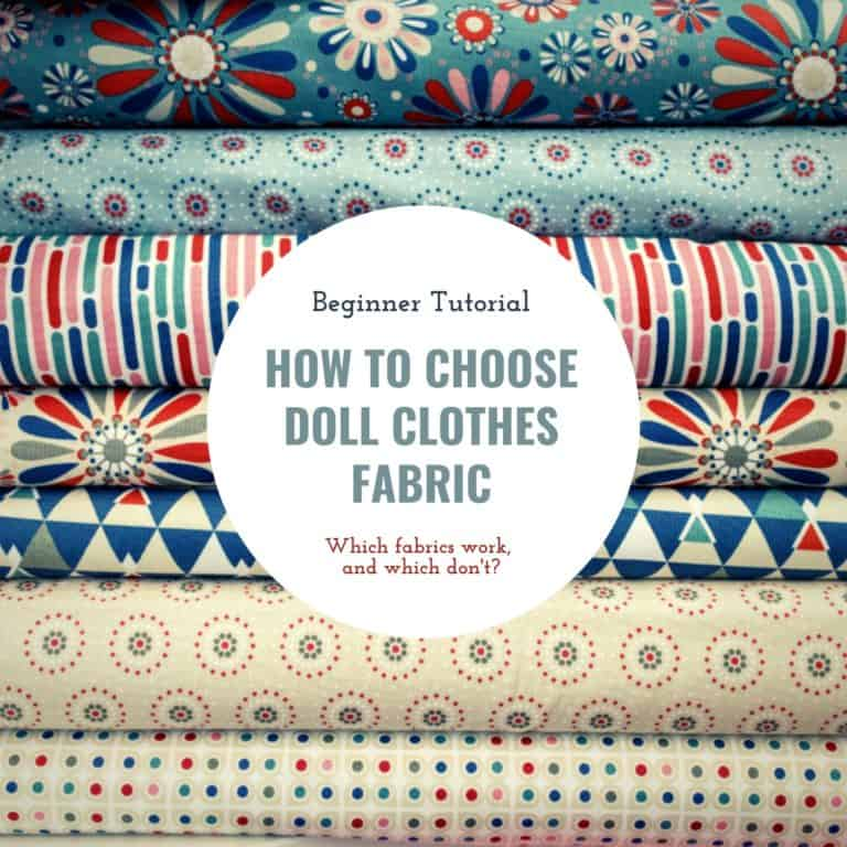 Best Doll Clothes Fabric Types – Guide to Choosing and Buying