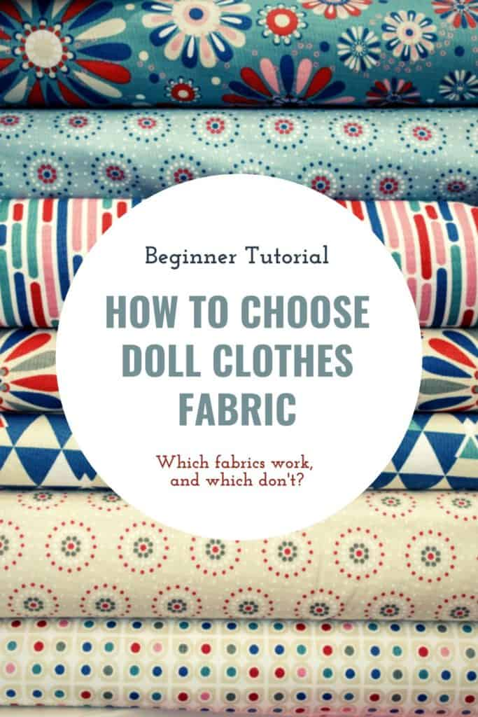 HOw To Choose Doll Clothes Fabric
