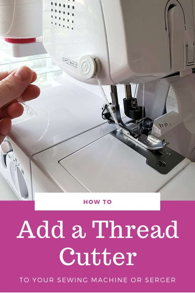 How to add a thread cutter to a sewing machine or serger