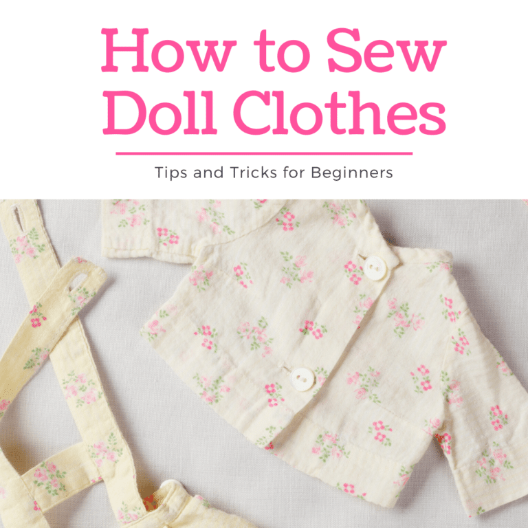 Learn How to Sew Doll Clothes