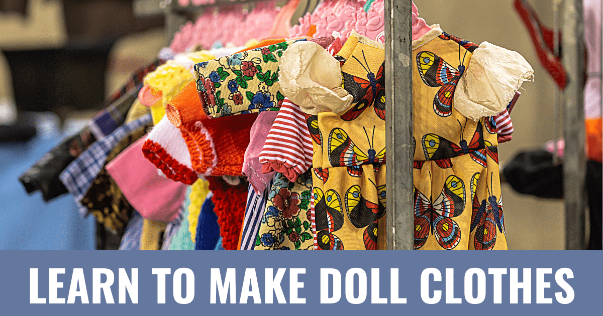 Learn to make doll clothes