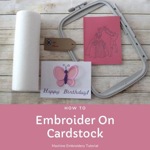 How to Machine Embroider on Cardstock – Tips for Stitching Paper