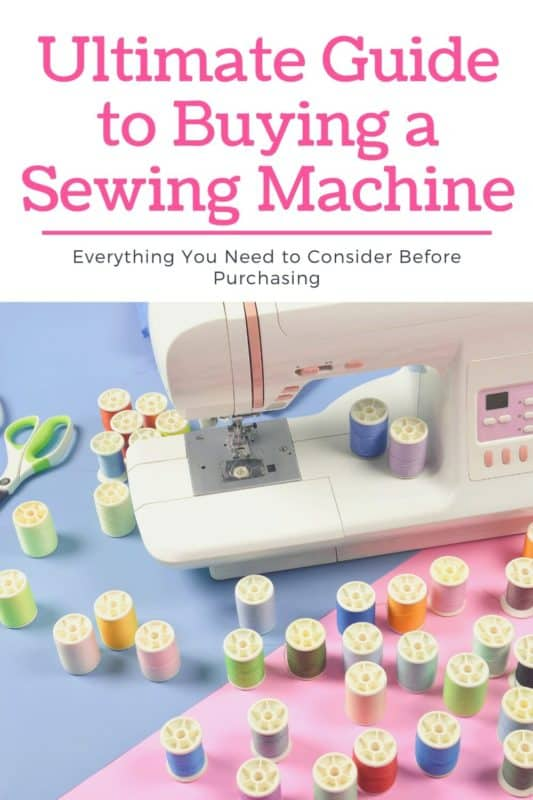 Ultimate Guide to Buying a Sewing Machine