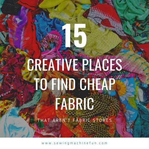 Where To Get Cheap Fabric – Creative Places to Look