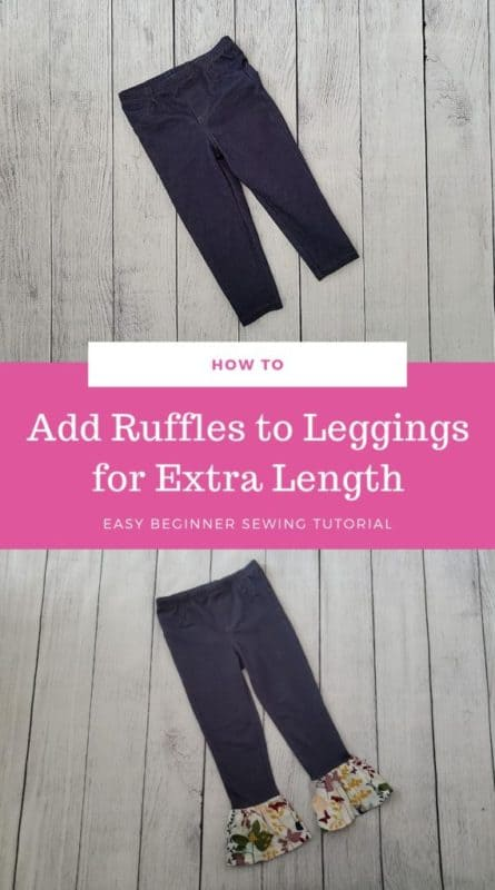 HOW TO ADD ruffles to leggings and pants
