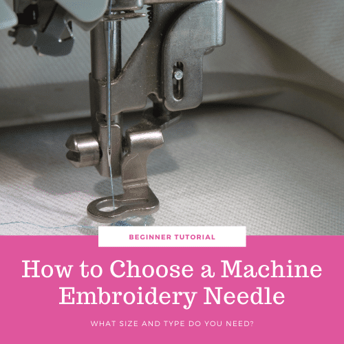 What Are The Best Machine Embroidery Needles? – Tutorial