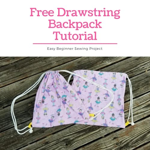 How to Make A DIY Drawstring Backpack – Sewing Tutorial