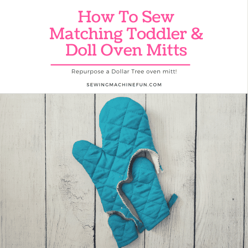 Easy-to-Sew Oven Mitt for Kids and Dolls – Repurpose Project