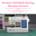 Brother CS7000X review