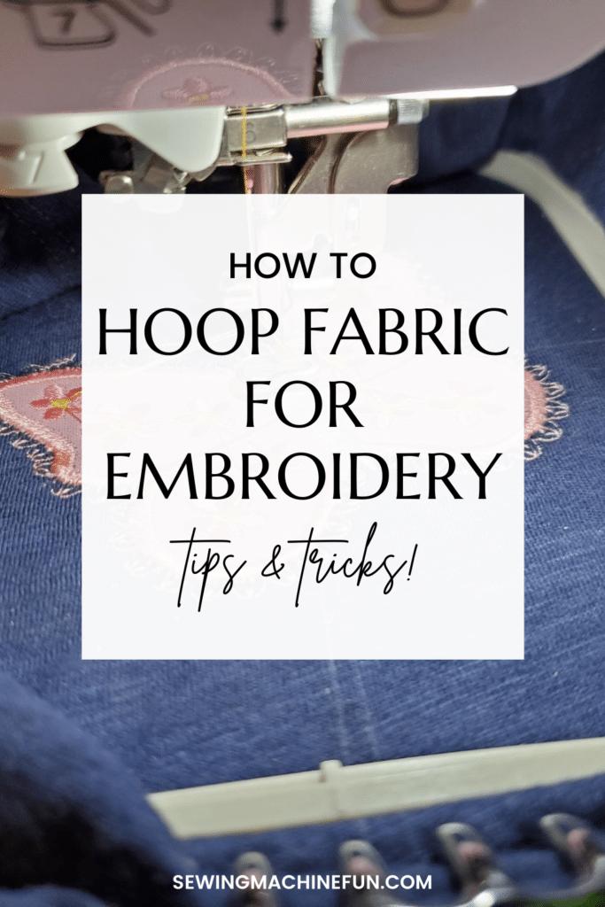 machine embroidery hooping tutorial