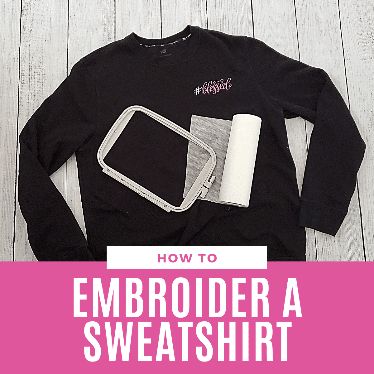 How to Embroider a Sweatshirt or Hoodie With A Machine