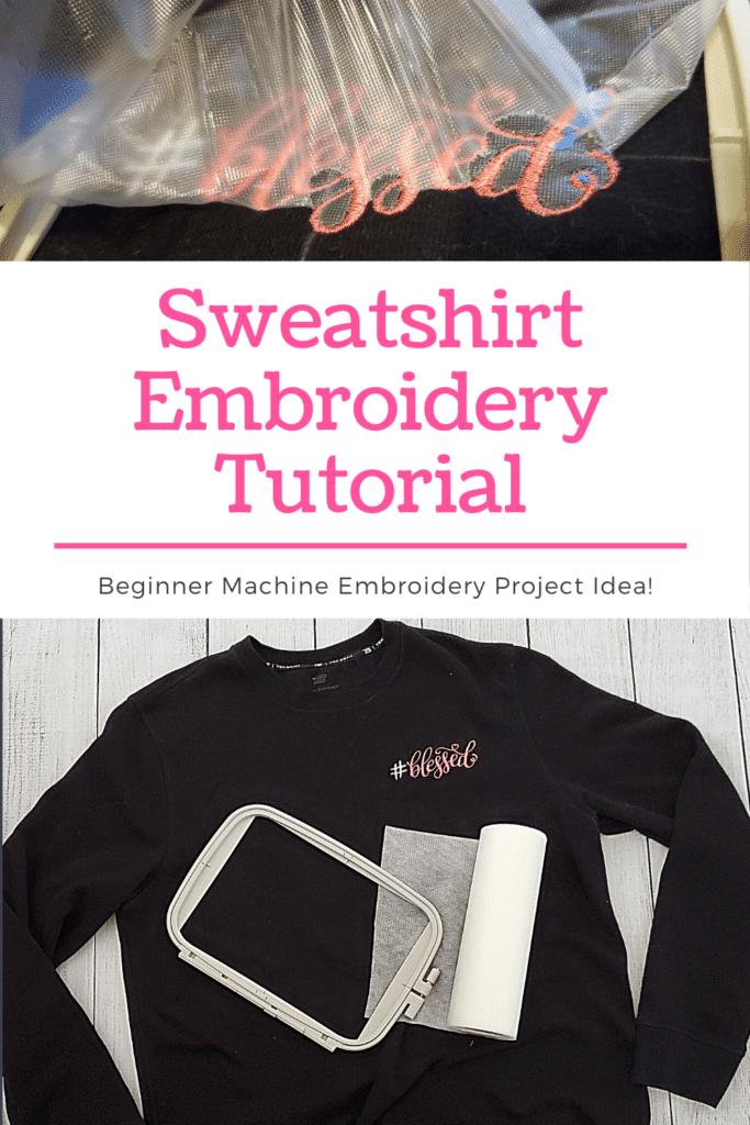 Sweatshirt Embroidery Tutorial