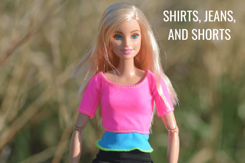 barbie shirts, jeans, and shorts patterns