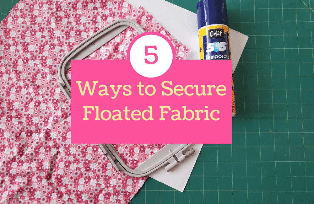 floating fabric for beginner machine embroidery