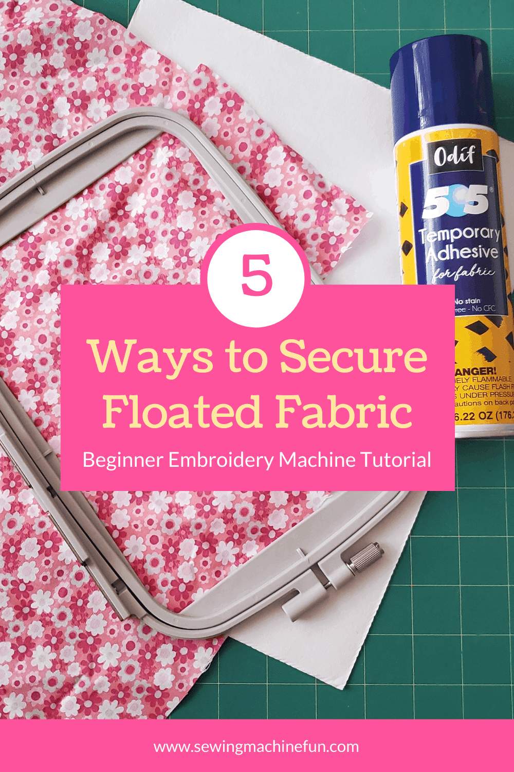 tips for securing floated fabric for machine embroidery