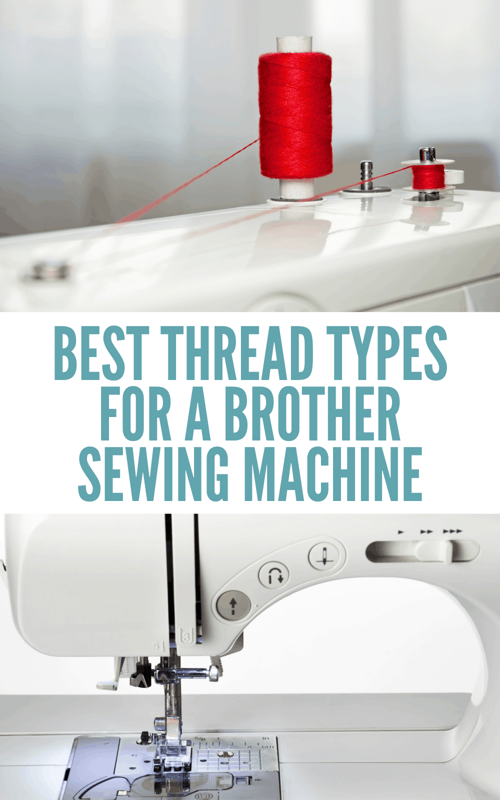 what thread to use on a brother sewing machine