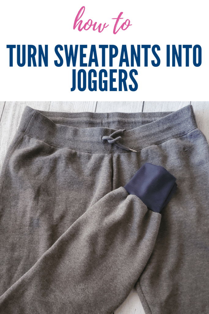 how to turn sweats into joggers