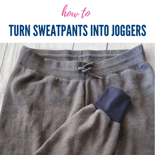 How to Turn Sweatpants Into Joggers + Make Sweatpants Longer