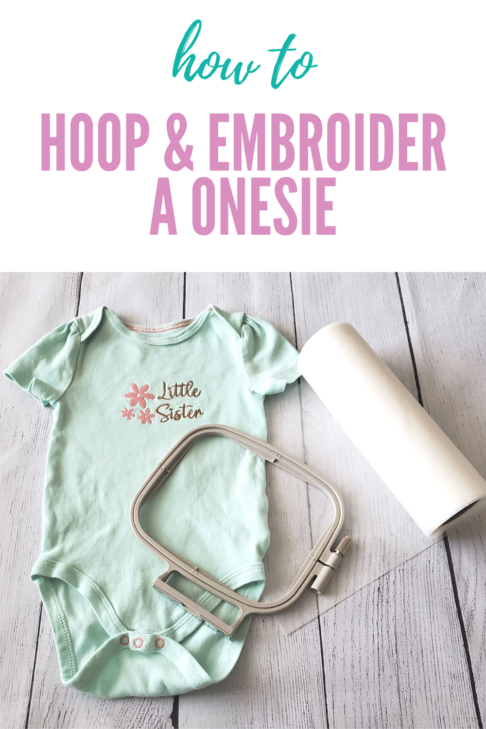how to embroider a onesie - Copy