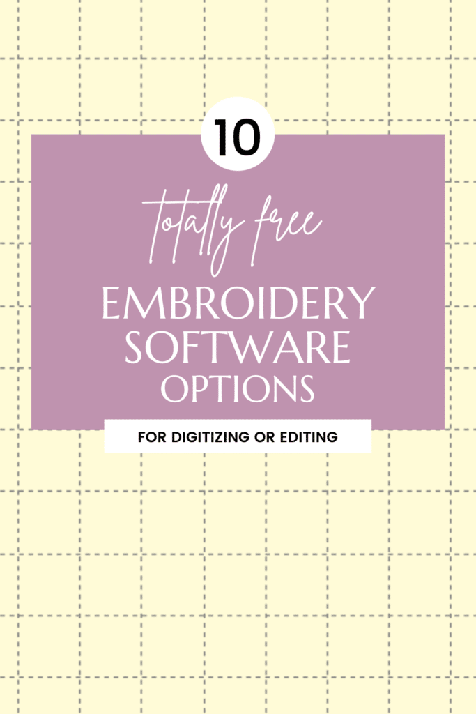 free embroidery software for digitizing and editing