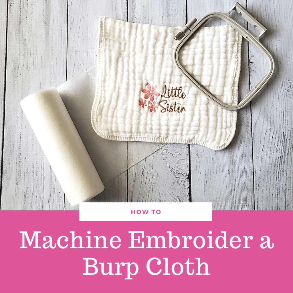 logo How to machine embroider a burp cloth