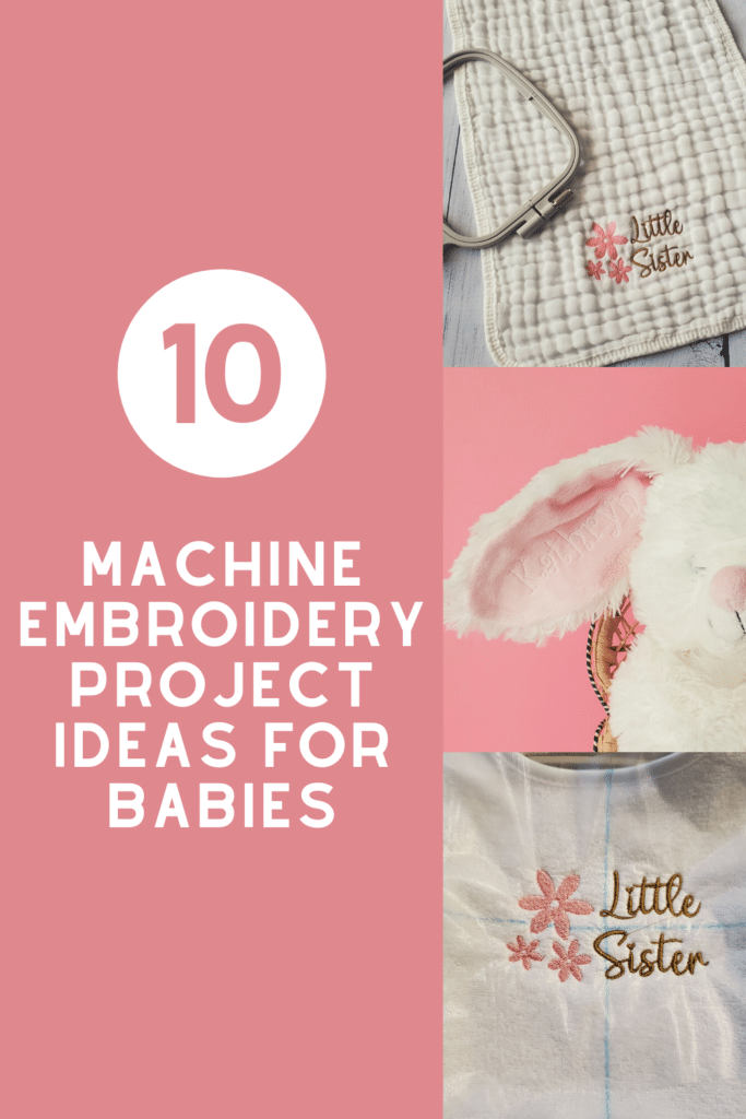 machine embroidery project ideas for babies