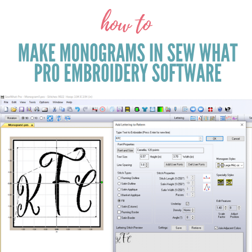 Sew What Pro Monogram Tutorial Using .TTF Computer Fonts