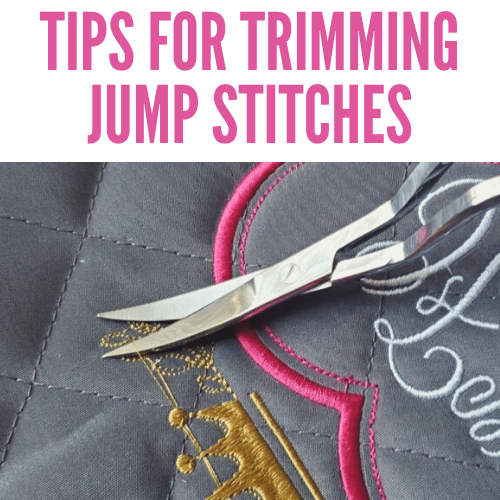 How to Trim Jump Stitches & Remove Them – Embroidery Tips