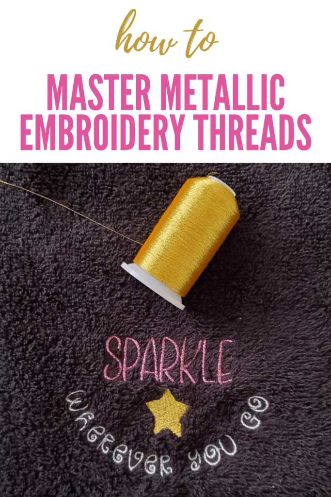 how to embroider with metallic thread