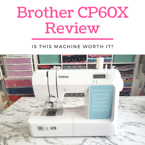 Brother CP60X Review – Pros, Cons, and Comparisons
