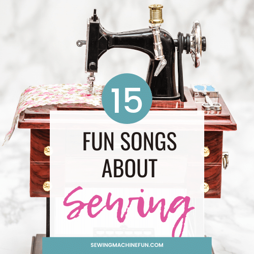 15 Fun Songs About Sewing to Make You Smile