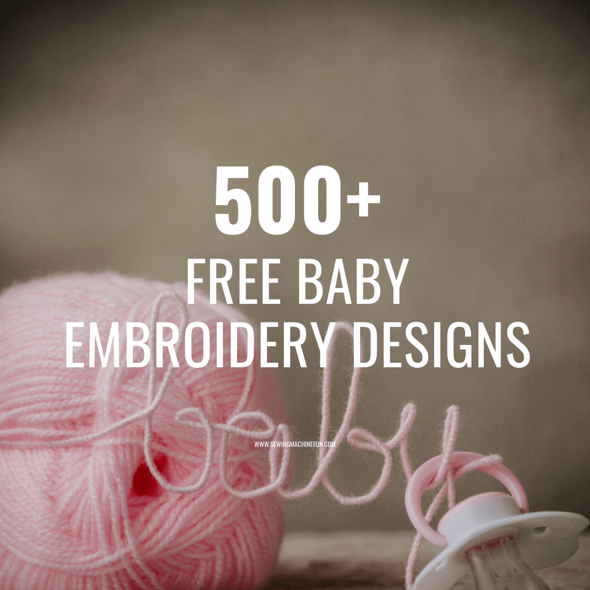 500+ Free Baby Embroidery Designs to Download for Your Machine
