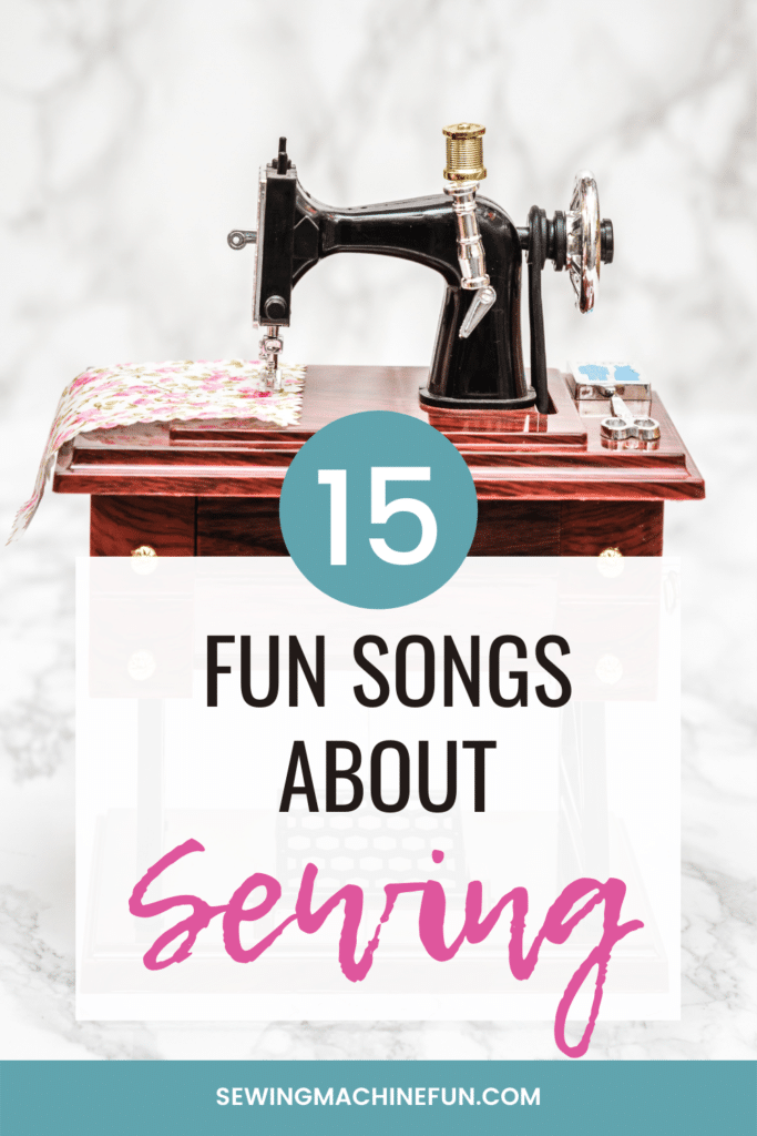 songs about sewing machines