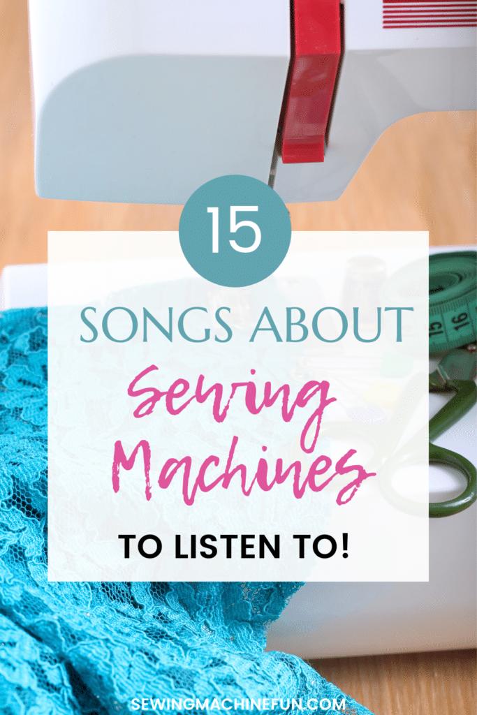 sewing songs