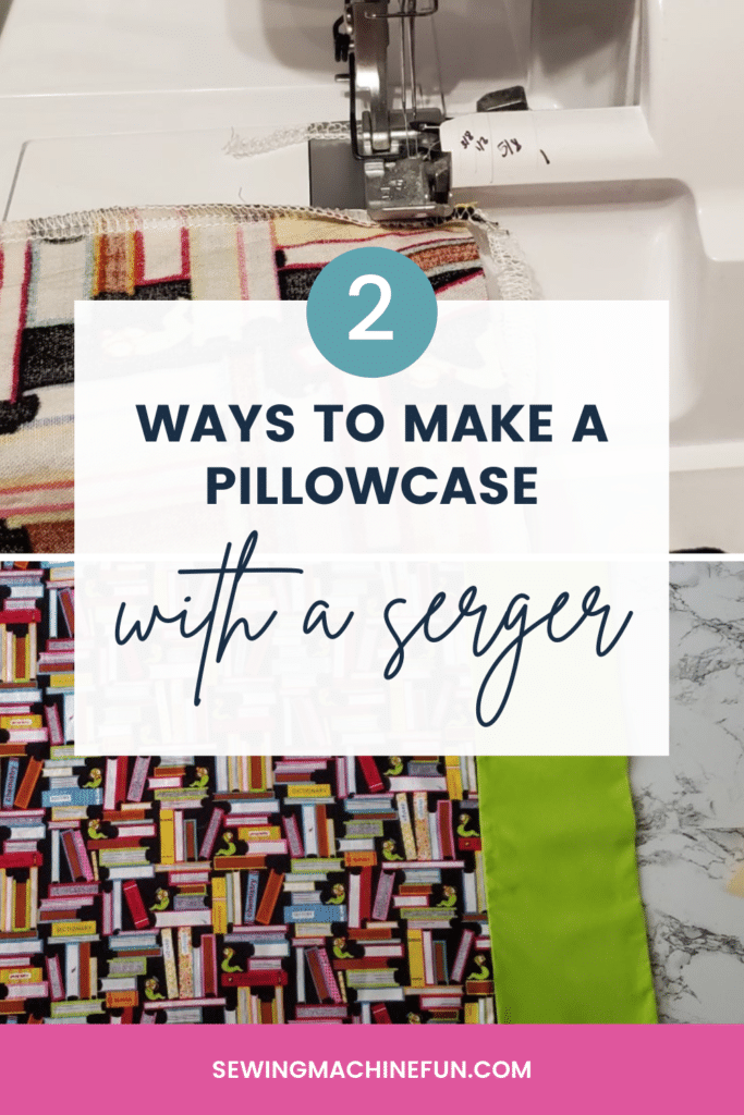 serger pillowcase tutorial
