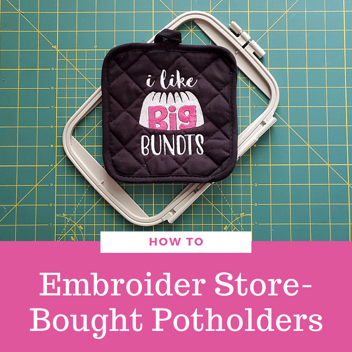 How to Embroider a Store-Bought Potholder