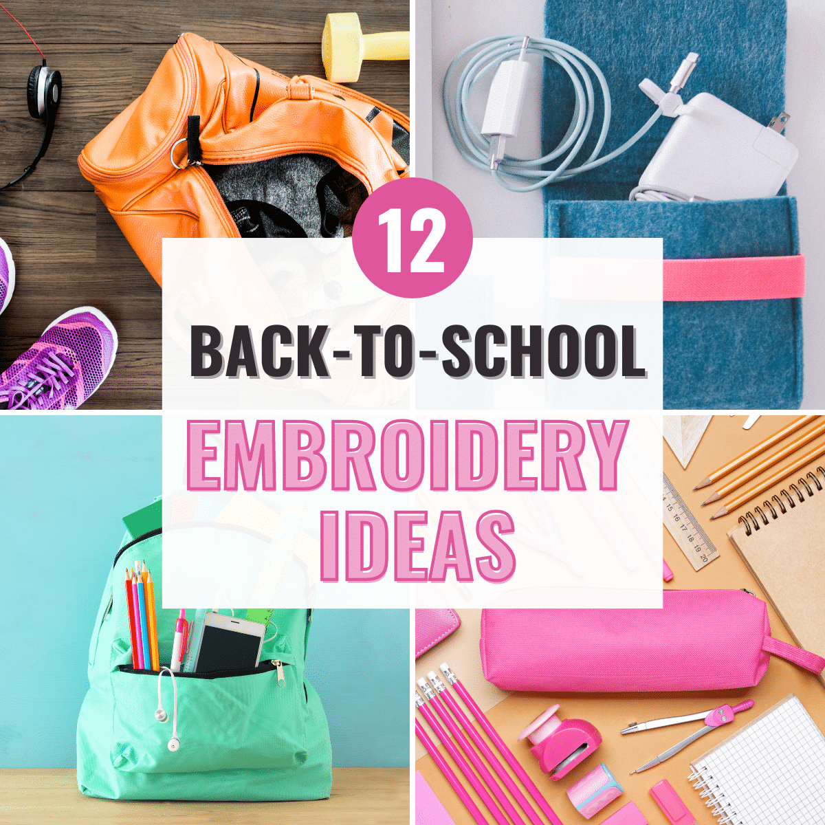 12 Ideas for Back-to-School Embroidery Projects